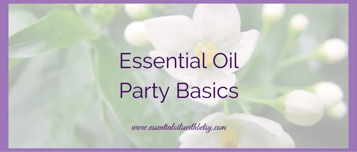 Essential Oil Party With Me