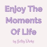 How To Enjoy The Moments Of Life