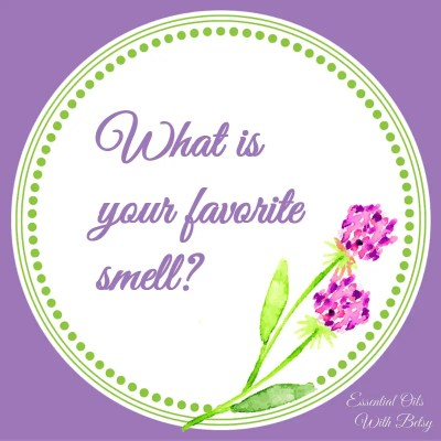 Journal Prompt Twelve: What is your favorite smell?