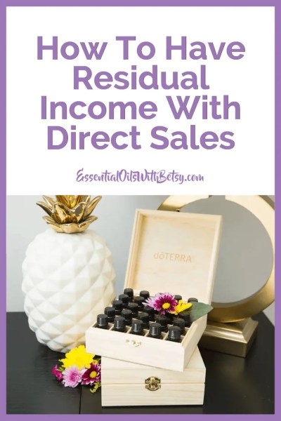 How To Have Residual Income With Direct Sales