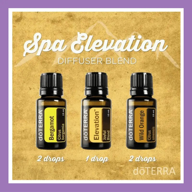 27 doTERRA diffuser blends |Spa Elevation - 2 drops Bergamot 1 drop Elevation 2 drops Wild Orange