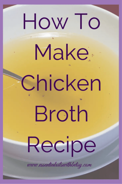 How To Make Chicken Broth Recipe. Click to read all about it, then visit my Facebook group for additional health tips! https://www.facebook.com/groups/essentialoilclasses/