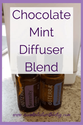 Chocolate Mint Essential Oil Holiday Diffuser Blend 2 drops doTERRA Serenity blend 4 drops Peppermint essential oil