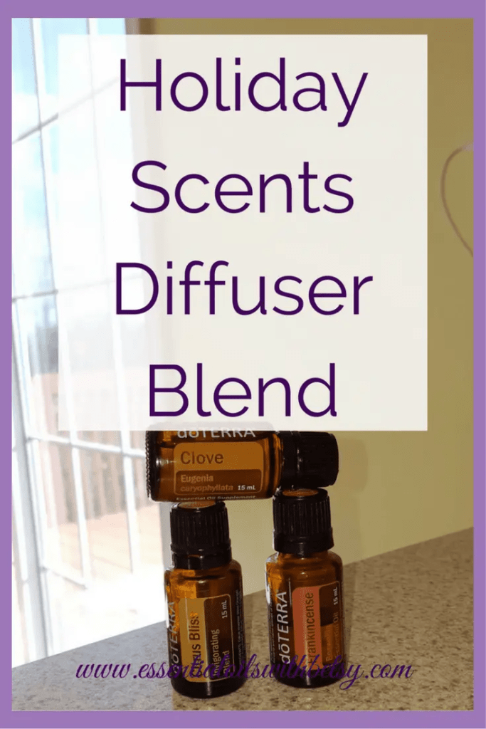 Holiday Scents Essential Oil Diffuser Blend 1 drop Clove Bud essential oil 2 drops doTERRA Citrus Bliss blend 1 drop Frankincense essential oil