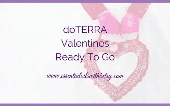 doTERRA Valentines Ready To Go