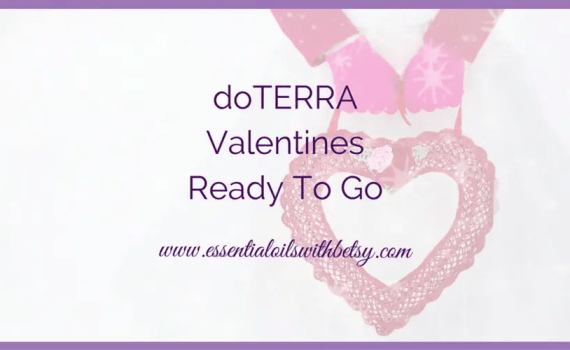 doTERRA Valentines Ready To Go