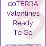 doTERRA Valentines Ready To Go doTERRA Valentines are unique, special, and a present any woman would adore! Here are a few Valentine's Day ideas using essential oils. These doTERRA Valentines are all ready to go and can be shipped directly to your door, or the door of your loved one. Pamper loved ones in your life this Valentine's Day with a gift that's safe, natural, won't cause weight gain and has an aroma that doesn't fade.