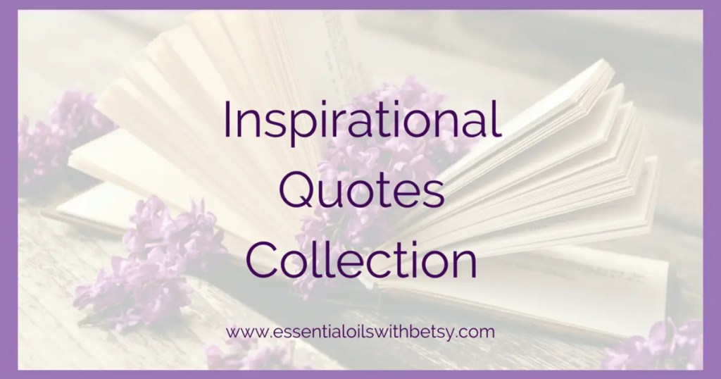 Collection Of Inspiring Quotes: Inspirational Quotes Collection