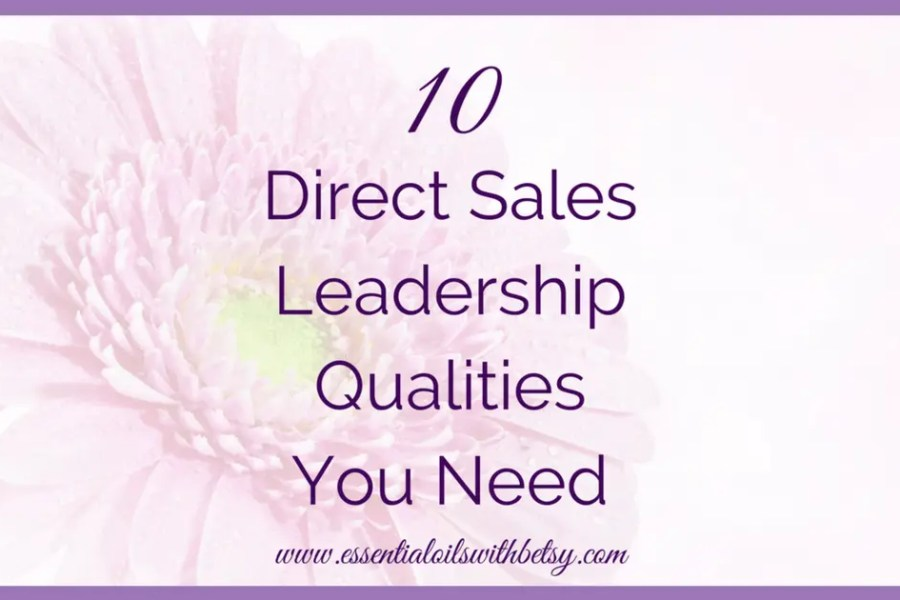 "Leadership qualities are a must to succeed in direct sales. Have you ever asked yourself ""How can I be a good direct sales leader?"" Click now to read more!"
