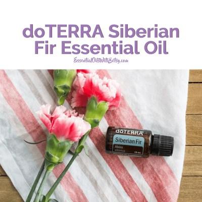 How to use doTERRA Siberian Fir oil