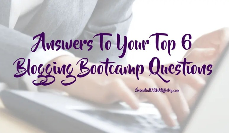 Answers To Your Top 6 Blogging Bootcamp Questions