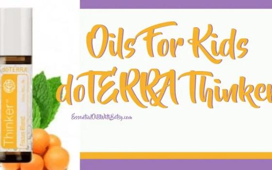 Oils For Kids - doTERRA Thinker