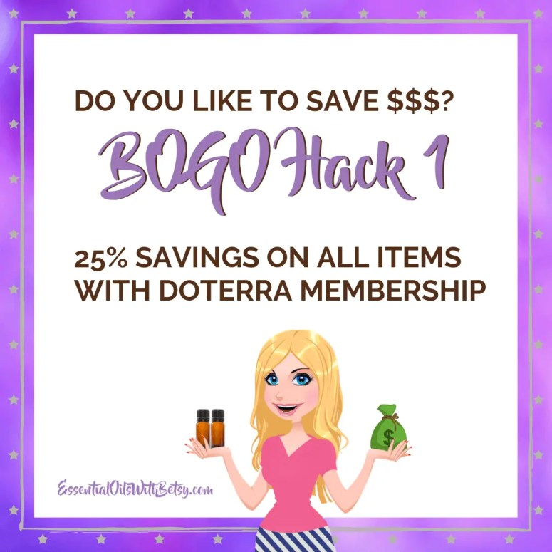 doTERRA BOGO savings Hack 1 - get a membership