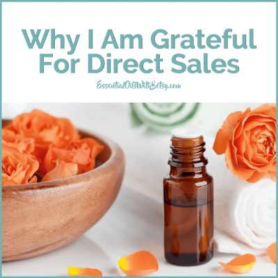 I Am Grateful For Direct Sales