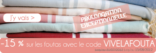 fouta en promos 15 sur toutes nos serviettes foutas le blog la. Black Bedroom Furniture Sets. Home Design Ideas