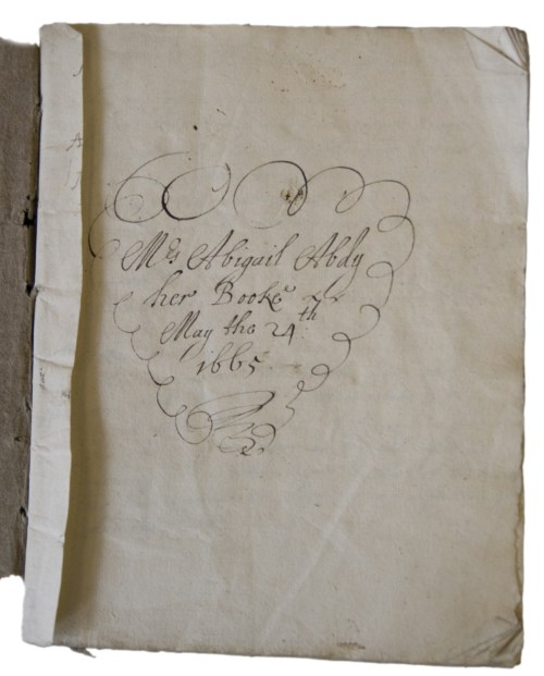 Title page of Abigail Abdy's book - reading 'Mrs Abigail Abdy her book May the 24th 1665'