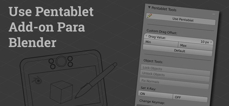 Un Add-on para trabajar con Pen Tablets dentro de Blender