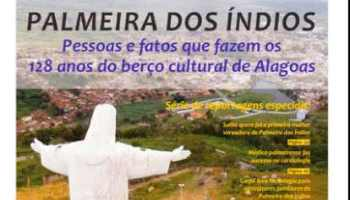 Estadão Alagoas lança versão impressa e hotsite em homenagem aos 128 anos de Palmeira dos Índios
