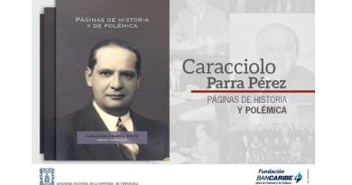 La obra Páginas de Historia y de Polémica de Caracciolo Parra Pérez está disponible en digital