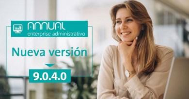 Nueva versión de ANNUAL enterprise administrativo 9.0.4.0. ya está disponible