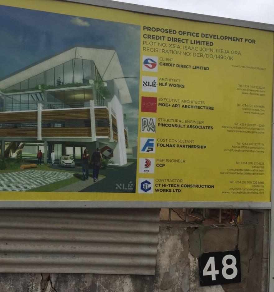 Development: Credit Direct Limited HQ, Isaac John Street, Ikeja GRA - Lagos.