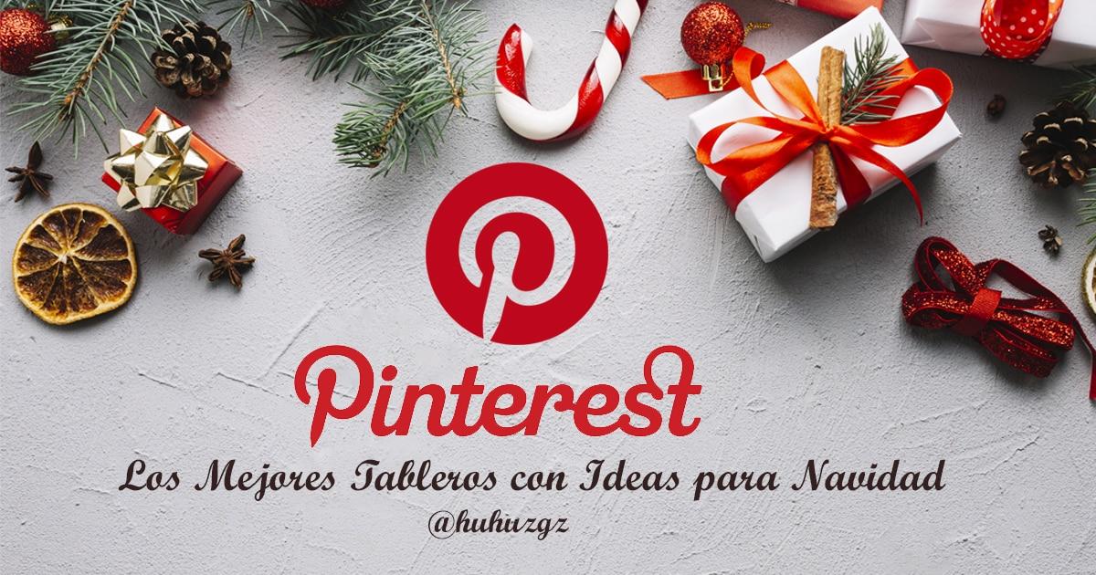 ideas para navidad Pinterest Los Mejores Tableros Con Ideas Para Navidad En 2018