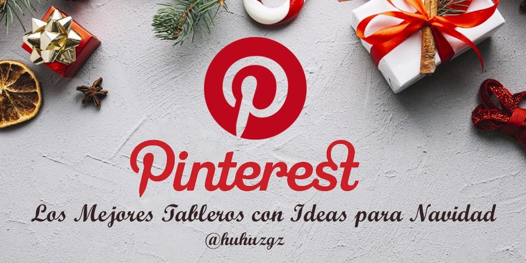 Pinterest: Los Mejores Tableros Con Ideas Para Navidad En 2018