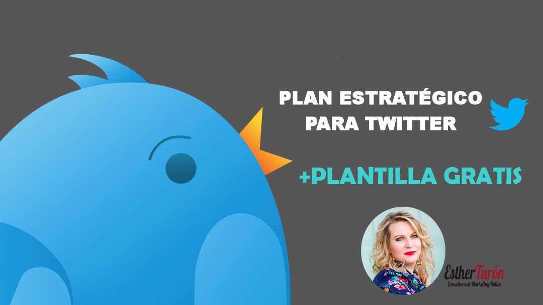 Plan Estratégico para Twitter + 1 SUPER Plantilla Gratis