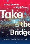 take_it_to_the_bridge