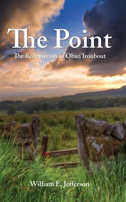 Image of the the front cover of the book 'The Point: The Redemption of Oban Ironbout' by William Jefferson
