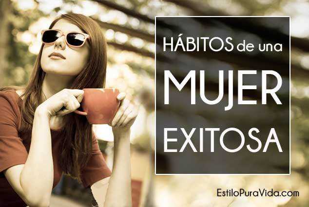 Los 9 Hábitos de una Mujer Exitosa