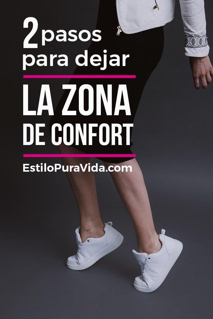 2 Pasos Para Salir de la Zona de Confort