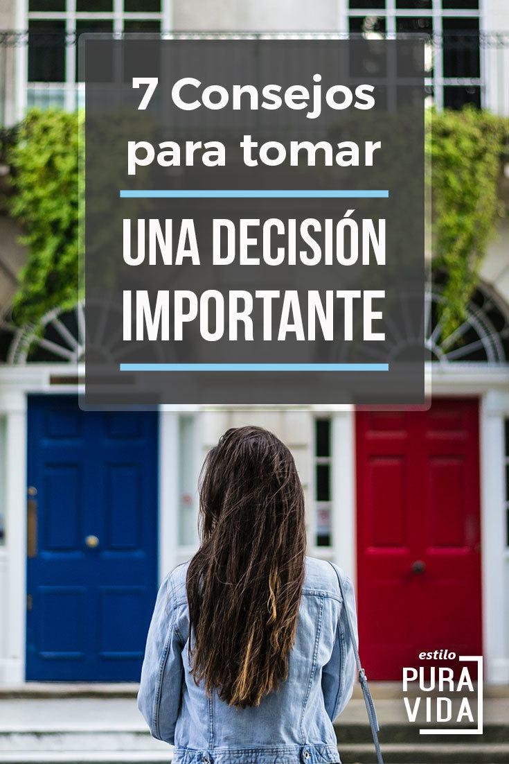 Recientemente tuve que tomar una decisión importante. Estos son algunos consejos que me ayudaron. Revísalos y úsalos para hacer la mejor elección.