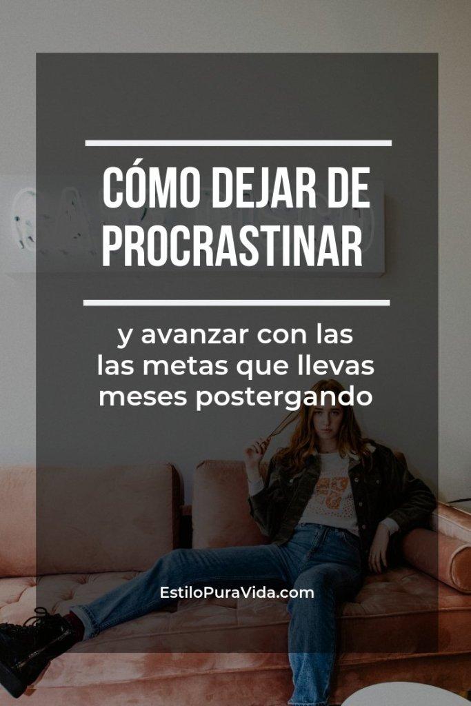 Hay 10 razones que te hacen procrastinar. Descubre cuáles son y cómo solucionarlas.