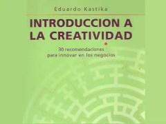 Libro Introducción a la creatividad - Eduardo Kastika
