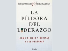 Libro La Píldora del Liderazgo - Blanchard - Muchnick