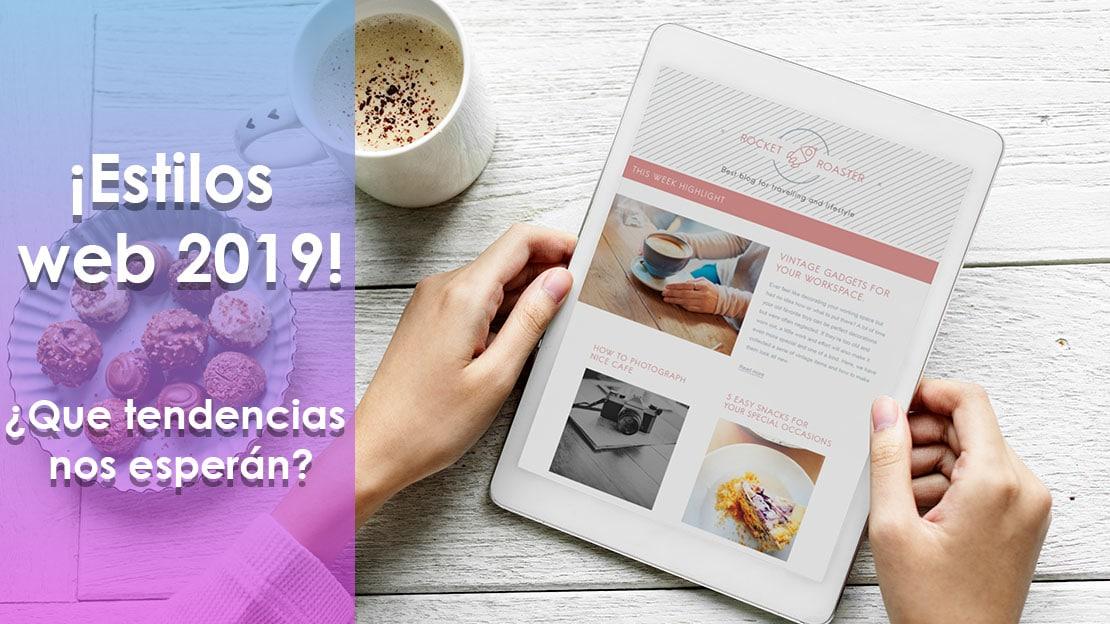 ¿Cuál será el estilo de las páginas web en el 2019?