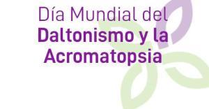 dia mundial del daltonismo y Acromatopsia