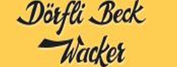 Unser Sponsor - Dörfli Beck Wacker