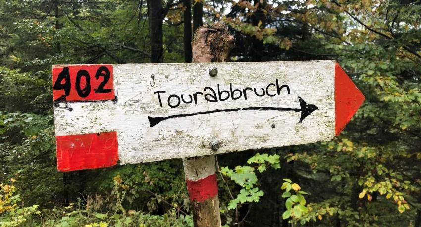 Schild Tourabbruch