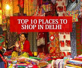 Top 10 Shopping Places In Delhi