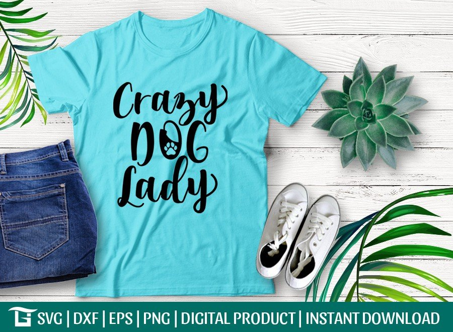 Crazy Dog Lady SVG | Dog Lover Svg | T-shirt Design