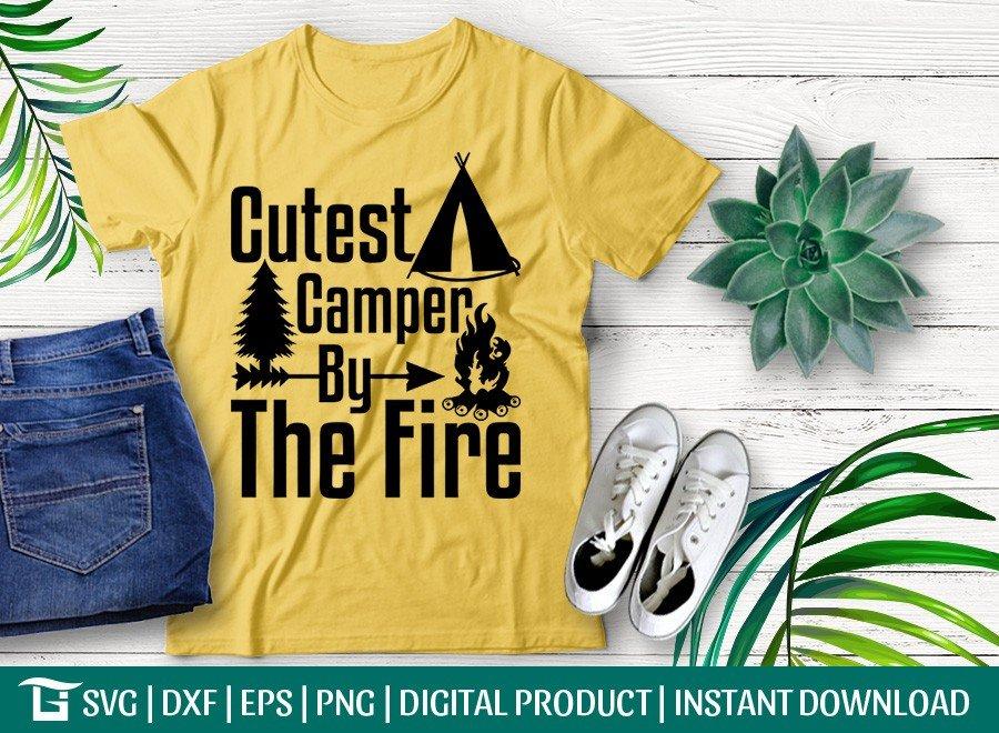 Cutest Camper By The Fire SVG   Camper Life   Adventure