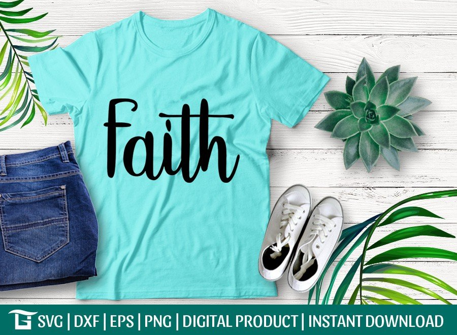 Faith SVG | Bible SVG | Christian SVG | T-shirt Design