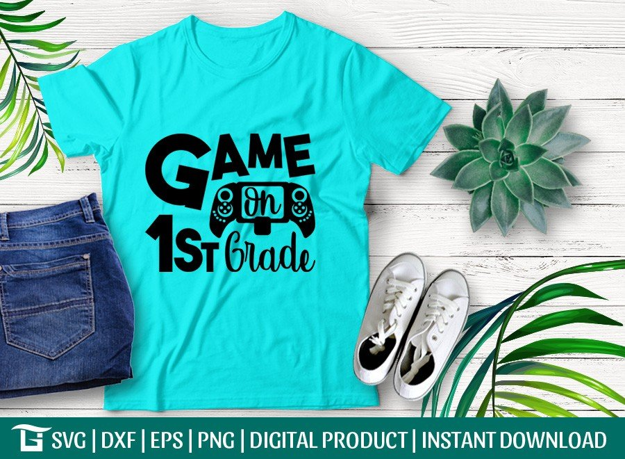 Game On 1st Grade SVG | First Day School | T-shirt Design