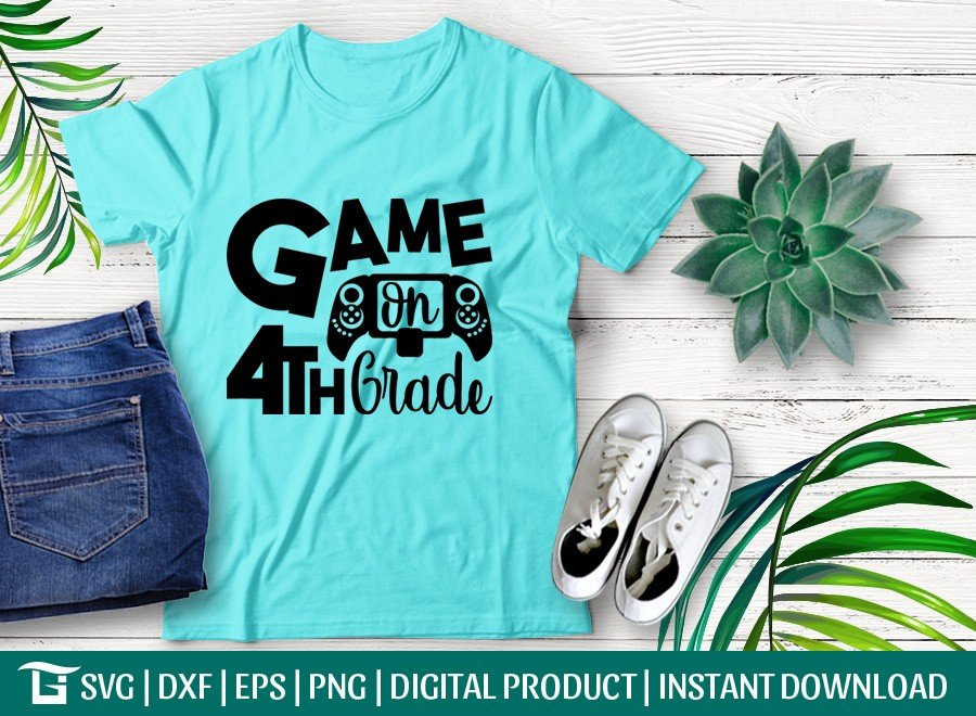 Game On 4th Grade SVG | First Day School | T-shirt Design