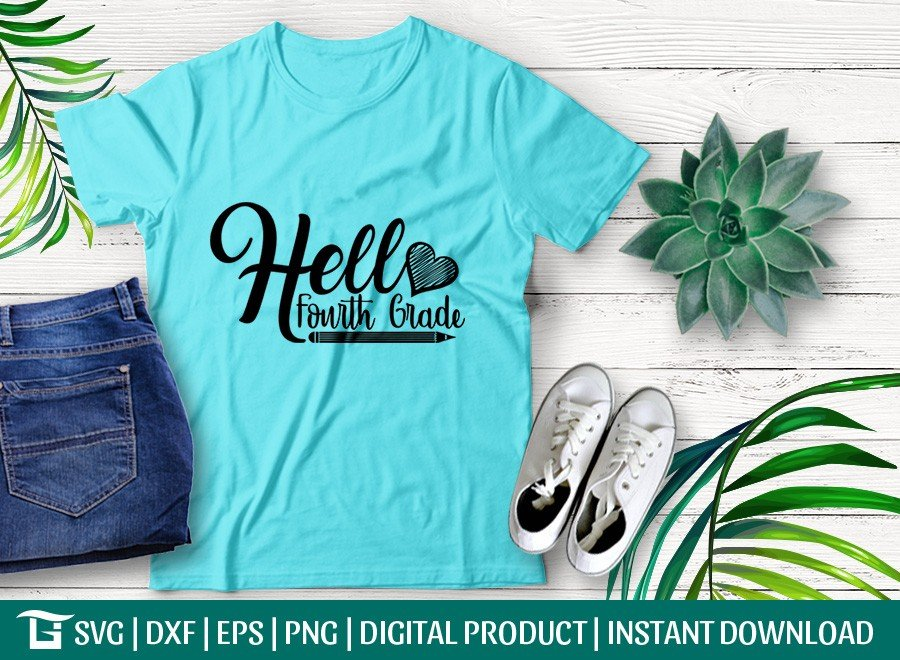 Hello Fourth Grade SVG   Back To School SVG   T-shirt Design