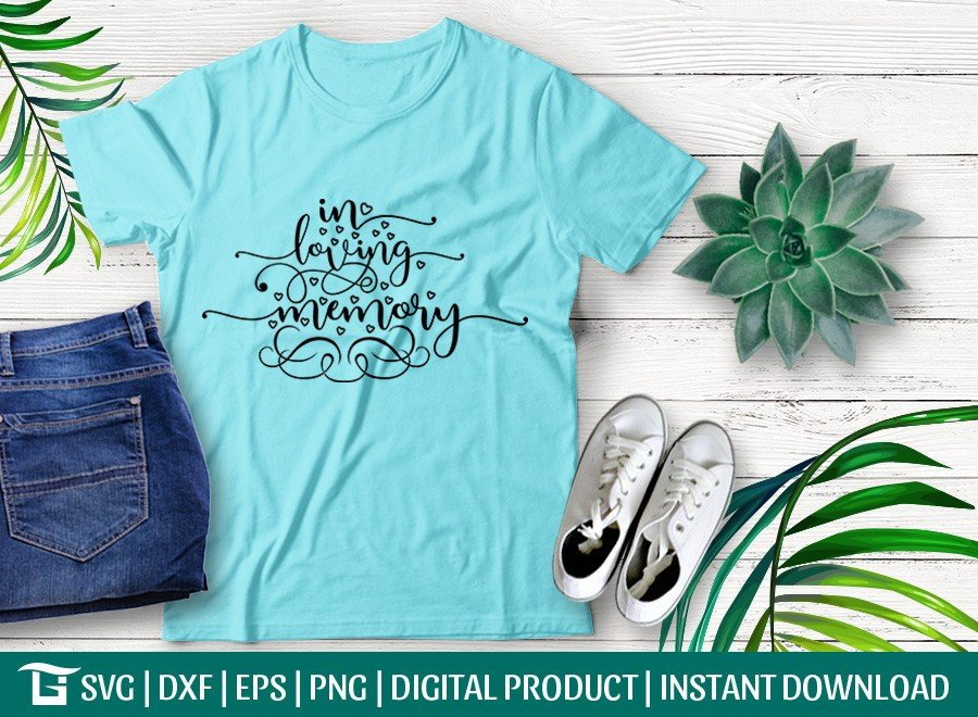In Loving Memory SVG | Wedding | Engagement T-shirt Design