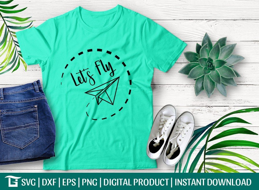 Lets Fly Paper Plane SVG | Aircraft SVG | T-shirt Design