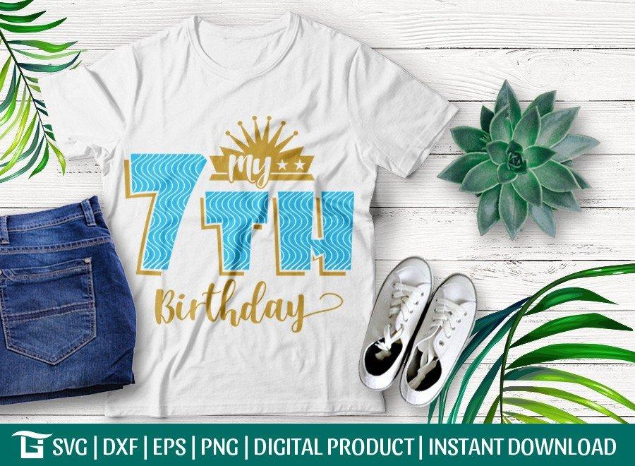 My 7th Birthday SVG | Birthday Party SVG